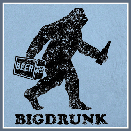 BIGDRUNK BIGFOOT T SHIRT YETI SASQUATCH FUNNY BEER TEE