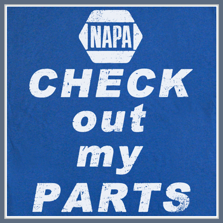 NAPA AUTO PARTS T SHIRT FUNNY MECHANIC TEE
